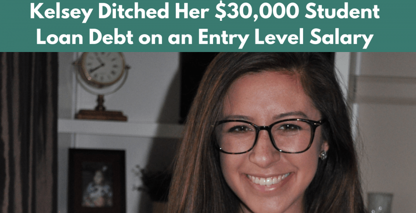 Kelsey Ditched her $30,000 Debt on an Entry Level Salary