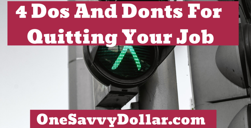 4 Dos and Donts For Quitting Your Job