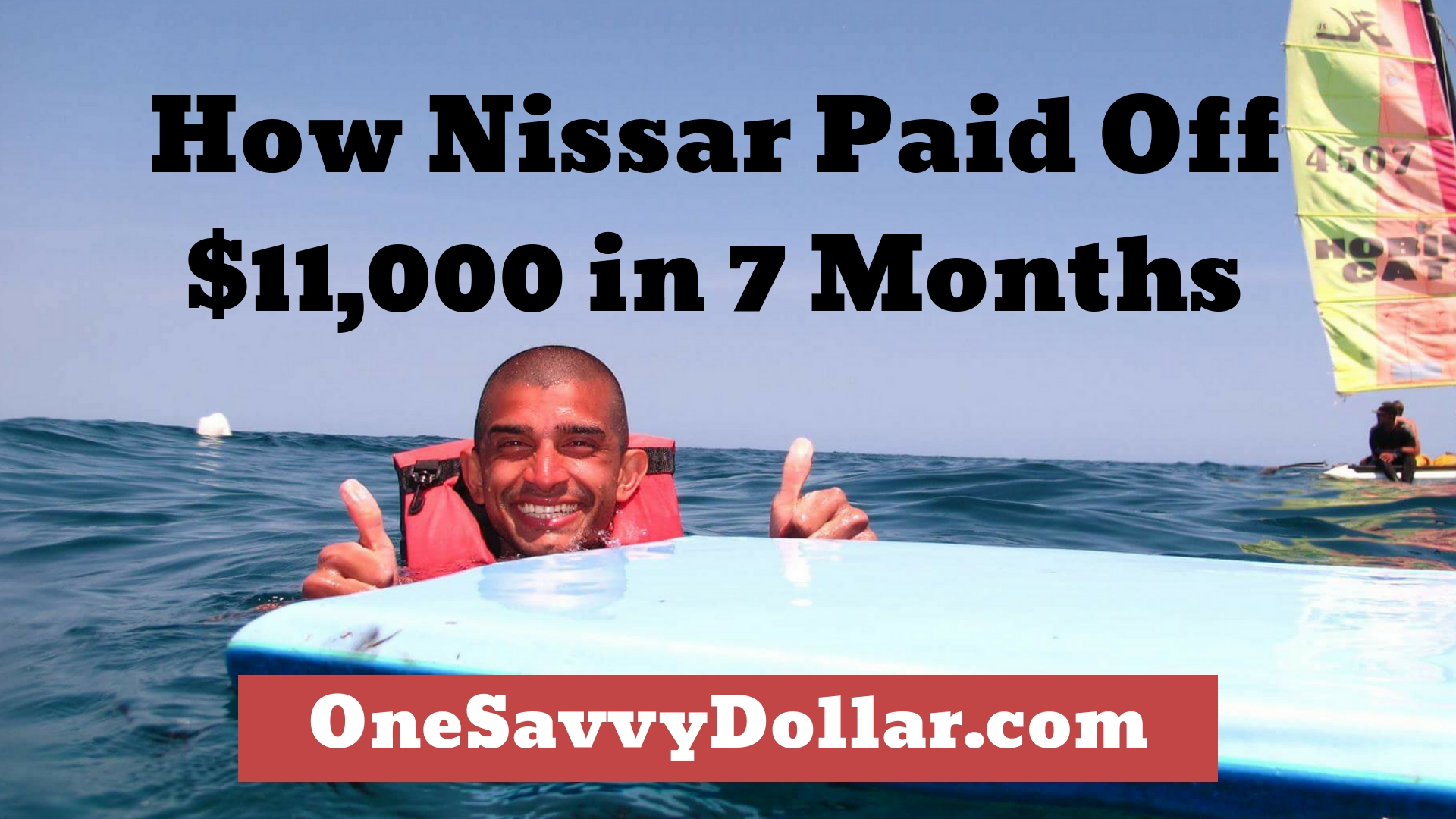 How Nissar Paid Off $11,000 in 7 Months