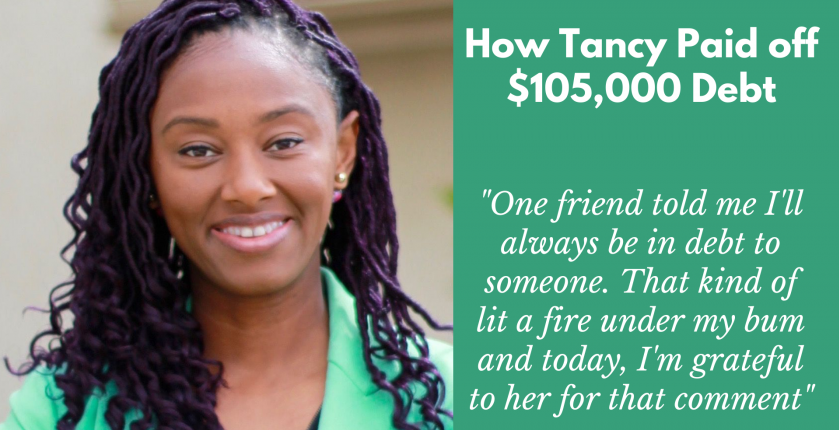 How Tancy Paid Off $105,000 Debt