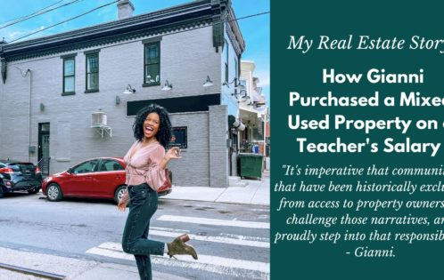 My Real Estate Story: How Gianni Bought A Mixed Use Property on a Teacher's Salary