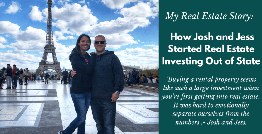 How Josh and Jess Started Real Estate Investing Out of State