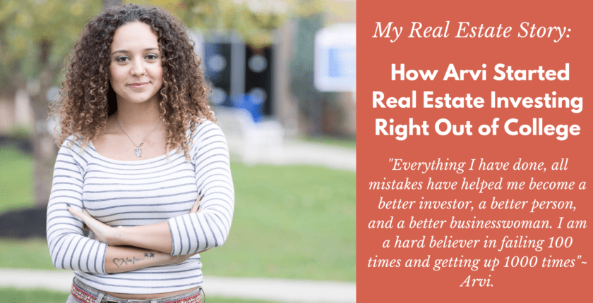 How Arvi Started Real Estate Investing Right Out of College