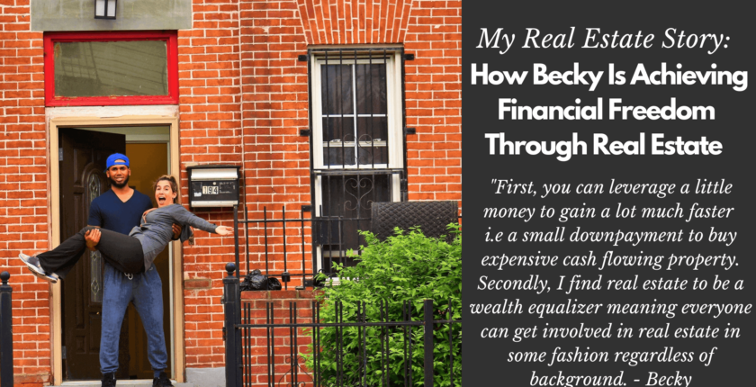 My Real Estate Story: Becky