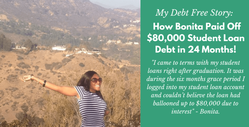 How Bonita Paid Off $80,000 Student Loans in 24 Months